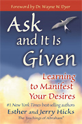 Book - Ask and It Is Given - Esther and Jerry Hicks