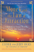 Book - Money and the Law of Attraction - Esther and Jerry Hicks