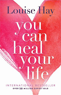 book - You Can Heal Your Life by Louise L. Hay